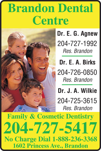 Brandon Dental Centre (204-727-5417) - Display Ad -