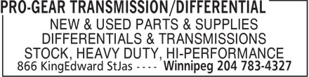 Pro-Gear Transmission/Differential (204-783-4327) - Annonce illustrée======= - NEW & USED PARTS & SUPPLIES DIFFERENTIALS & TRANSMISSIONS STOCK, HEAVY DUTY, HI-PERFORMANCE NEW & USED PARTS & SUPPLIES DIFFERENTIALS & TRANSMISSIONS STOCK, HEAVY DUTY, HI-PERFORMANCE