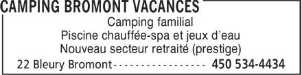 Camping Bromont Vacances (450-534-4434) - Annonce illustrée======= - Piscine chauffée-spa et jeux d'eau Nouveau secteur retraité (prestige) Camping familial