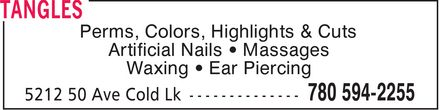Tangles (780-594-2255) - Annonce illustrée======= - Perms, Colors, Highlights & Cuts Artificial Nails  Massages Waxing  Ear Piercing
