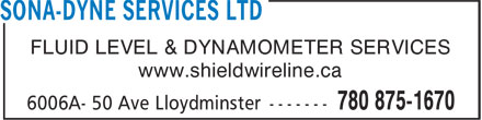 Sona-Dyne Services Ltd (780-875-1670) - Annonce illustrée======= - FLUID LEVEL & DYNAMOMETER SERVICES www.shieldwireline.ca  FLUID LEVEL & DYNAMOMETER SERVICES www.shieldwireline.ca