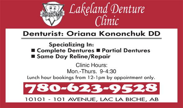Lakeland Denture Clinic (780-623-9528) - Display Ad - Clinic Hours: Mon.-Thurs.  9-4:30 10101 - 101 AVENUE, LAC LA BICHE, AB