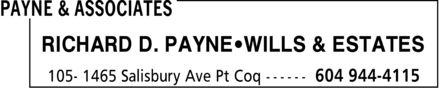 Payne & Associates (604-944-4115) - Annonce illustrée======= - RICHARD D. PAYNE WILLS & ESTATES