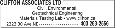 Clifton Associates Ltd (403-263-2556) - Display Ad - Geotechnical Engineering Materials Testing Lab   www.clifton.ca Civil, Environmental,