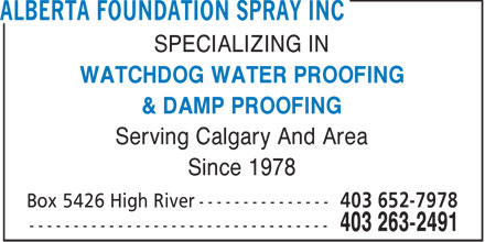 Alberta Foundation Spray Inc (403-263-2491) - Annonce illustrée======= - SPECIALIZING IN WATCHDOG WATER PROOFING & DAMP PROOFING Serving Calgary And Area Since 1978  SPECIALIZING IN WATCHDOG WATER PROOFING & DAMP PROOFING Serving Calgary And Area Since 1978