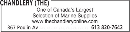 The Chandlery (613-820-7642) - Annonce illustrée======= - One of Canada¿s Largest Selection of Marine Supplies www.thechandleryonline.com One of Canada¿s Largest Selection of Marine Supplies www.thechandleryonline.com One of Canada¿s Largest Selection of Marine Supplies www.thechandleryonline.com