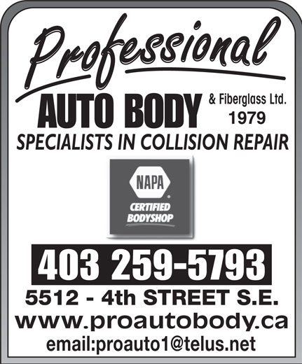 NAPA Autopro (403-259-5793) - Display Ad - & Fiberglass Ltd. 403 259-5793 www.proautobody.ca