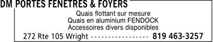 DM Portes Fenêtres & Foyers (819-463-3257) - Annonce illustrée======= -