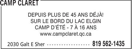 Le Camp Claret Du Lac Elgin (819-562-1435) - Annonce illustrée======= - DEPUIS PLUS DE 45 ANS DÉJÀ! SUR LE BORD DU LAC ELGIN CAMP D'ÉTÉ - 7 À 16 ANS www.campclaret.qc.ca