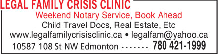 Legal Family Crisis Clinic (780-421-1999) - Display Ad - Weekend Notary Service, Book Ahead Child Travel Docs, Real Estate, Etc