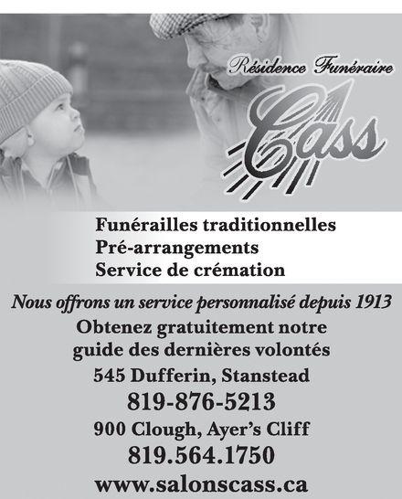 Résidence Funéraire Cass Inc (819-876-5213) - Annonce illustrée======= -
