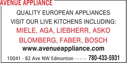Avenue Appliance (780-433-5931) - Annonce illustrée======= - QUALITY EUROPEAN APPLIANCES VISIT OUR LIVE KITCHENS INCLUDING: MIELE, AGA, LIEBHERR, ASKO BLOMBERG, FABER, BOSCH www.avenueappliance.com