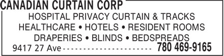 Canadian Cubicl Curtain Corporation (780-469-9165) - Annonce illustrée======= - HOSPITAL PRIVACY CURTAIN & TRACKS HEALTHCARE   HOTELS   RESIDENT ROOMS DRAPERIES   BLINDS   BEDSPREADS