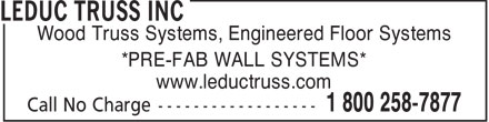 Leduc Truss Inc (780-986-0334) - Annonce illustrée======= - Wood Truss Systems, Engineered Floor Systems *PRE-FAB WALL SYSTEMS* www.leductruss.com