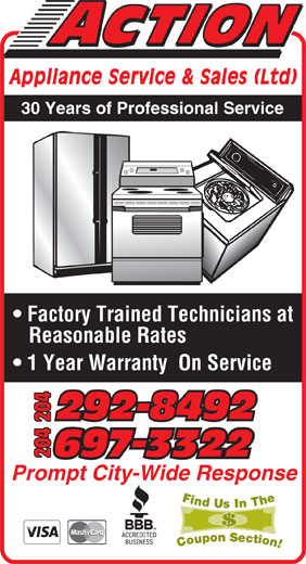 Action Appliance Service & Sales Ltd (204-697-3322) - Display Ad - Appliance Service & Sales (Ltd 30 Years of Professional Service Factory Trained Technicians at Reasonable Rates 1 Year Warranty  On Service 292-8492292-8492 204 Prompt City-Wide Response Appliance Service & Sales (Ltd 30 Years of Professional Service Factory Trained Technicians at Reasonable Rates 1 Year Warranty  On Service 292-8492292-8492 204 Prompt City-Wide Response
