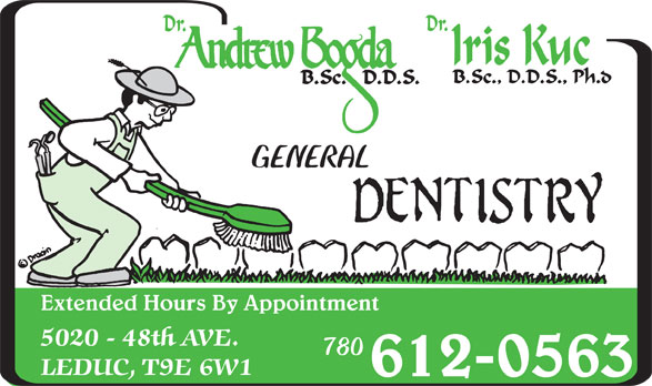 Bogda Andrew Dr (780-986-1323) - Display Ad - Extended Hours By Appointment 780 612-0563 GENERAL