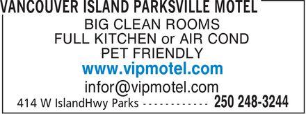 V I P Motel (250-248-3244) - Annonce illustrée======= - BIG CLEAN ROOMS FULL KITCHEN or AIR COND PET FRIENDLY www.vipmotel.com infor@vipmotel.com