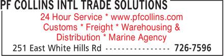 Collins PF Broker Ltd (709-726-7596) - Annonce illustrée======= - 24 Hour Service * www.pfcollins.com Customs * Freight * Warehousing & Distribution * Marine Agency