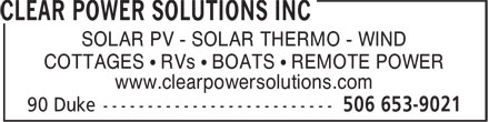 Clear Power Solutions Inc (1-888-653-9026) - Display Ad - SOLAR PV - SOLAR THERMO - WIND COTTAGES • RVs • BOATS • REMOTE POWER www.clearpowersolutions.com