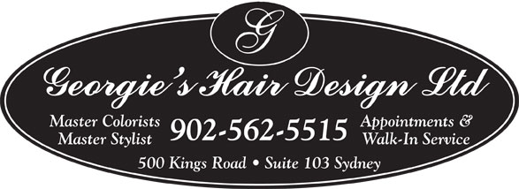 Georgie's Hair Design Ltd (902-562-5515) - Annonce illustrée======= - Master Colorists Appointments & 902-562-5515 Master Stylist Walk-In Service 500 Kings Road   Suite 103 Sydney