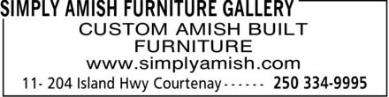 Simply Amish Furniture Gallery (250-334-9995) - Annonce illustrée======= - CUSTOM AMISH BUILT FURNITURE www.simplyamish.com CUSTOM AMISH BUILT FURNITURE www.simplyamish.com CUSTOM AMISH BUILT FURNITURE www.simplyamish.com CUSTOM AMISH BUILT FURNITURE www.simplyamish.com