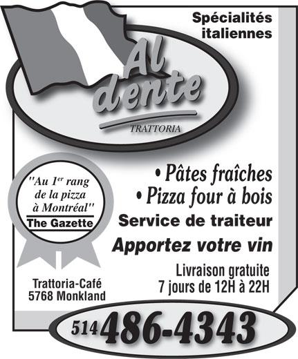Al Dente Trattoria (514-486-4343) - Annonce illustrée======= -