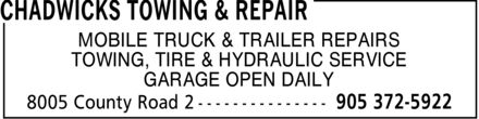 Chadwicks Towing & Repair (905-372-5922) - Display Ad - MOBILE TRUCK & TRAILER REPAIRS TOWING, TIRE & HYDRAULIC SERVICE GARAGE OPEN DAILY