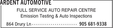 Ardent Automotive Inc. (905-681-9338) - Annonce illustrée======= - FULL SERVICE AUTO REPAIR CENTRE Emission Testing & Auto Inspections