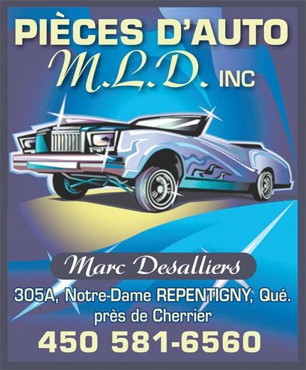 Pièces d'auto M.L.D. (450-581-6560) - Annonce illustrée======= - PIÈCES D AUTO M.L.D. INC Marc Desalliers 305A, Notre-Dame REPENTIGNY, Qué. près de Cherrier 450 581-6560