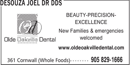 DR Joel Desouza Joel (905-829-1666) - Annonce illustrée======= - BEAUTY-PRECISION- EXCELLENCE New Families & emergencies welcomed www.oldeoakvilledental.com