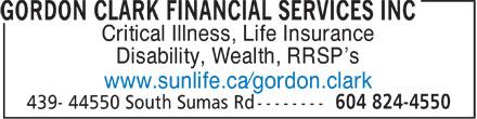 Gordon D Clark Financial Services Inc (604-824-4550) - Annonce illustrée======= - Critical Illness, Life Insurance Disability, Wealth, RRSP¿s www.sunlife.ca¿gordon.clark