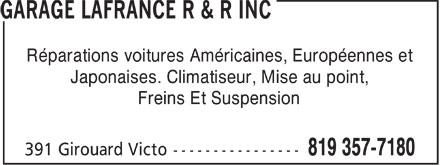 Garage Lafrance R & R Inc (819-357-7180) - Display Ad - Réparations voitures Américaines, Européennes et Japonaises. Climatiseur, Mise au point, Freins Et Suspension