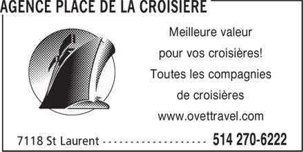 The Cruise Place (514-270-6222) - Annonce illustrée======= - Meilleure valeur pour vos croisières! Toutes les compagnies de croisières www.ovettravel.com  Meilleure valeur pour vos croisières! Toutes les compagnies de croisières www.ovettravel.com  Meilleure valeur pour vos croisières! Toutes les compagnies de croisières www.ovettravel.com