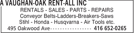 A Vaughan-Oak Rent-All Inc (416-652-0265) - Display Ad - RENTALS - SALES - PARTS - REPAIRS Conveyor Belts-Ladders-Breakers-Saws Stihl - Honda - Husqvarna - Air Tools etc.  RENTALS - SALES - PARTS - REPAIRS Conveyor Belts-Ladders-Breakers-Saws Stihl - Honda - Husqvarna - Air Tools etc.