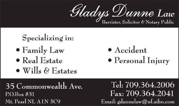 Dunne Gladys Law (709-364-2006) - Annonce illustrée======= -
