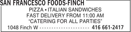 San Francesco Foods (416-661-2417) - Annonce illustrée======= -