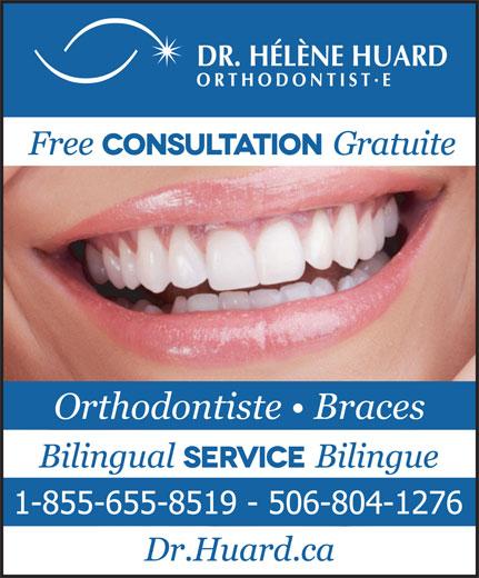 Huard Hélène Dre (506-855-5801) - Display Ad - Orthodontiste   Braces