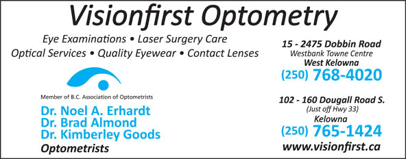 Visionfirst Optometry (250-768-4020) - Annonce illustrée======= -
