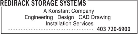 Redirack (403-720-6900) - Annonce illustrée======= - A Konstant Company Engineering • Design • CAD Drawing • Installation Services