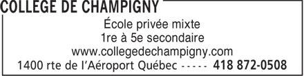 College de Champigny (418-872-0508) - Annonce illustrée======= - École privée mixte 1re à 5e secondaire www.collegedechampigny.com