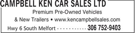 Ken Campbell Car Sales Ltd (306-752-9403) - Annonce illustrée======= - Premium Pre-Owned Vehicles & New Trailers • www.kencampbellsales.com