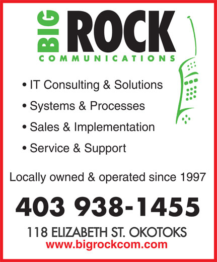 Big Rock Communications (403-938-1455) - Annonce illustrée======= - IT Consulting & Solutions Systems & Processes Sales & Implementation Service & Support Locally owned & operated since 1997 403 938-1455 www.bigrockcom.com IT Consulting & Solutions Systems & Processes Sales & Implementation Service & Support Locally owned & operated since 1997 403 938-1455 www.bigrockcom.com  IT Consulting & Solutions Systems & Processes Sales & Implementation Service & Support Locally owned & operated since 1997 403 938-1455 www.bigrockcom.com  IT Consulting & Solutions Systems & Processes Sales & Implementation Service & Support Locally owned & operated since 1997 403 938-1455 www.bigrockcom.com  IT Consulting & Solutions Systems & Processes Sales & Implementation Service & Support Locally owned & operated since 1997 403 938-1455 www.bigrockcom.com  IT Consulting & Solutions Systems & Processes Sales & Implementation Service & Support Locally owned & operated since 1997 403 938-1455 www.bigrockcom.com  IT Consulting & Solutions Systems & Processes Sales & Implementation Service & Support Locally owned & operated since 1997 403 938-1455 www.bigrockcom.com