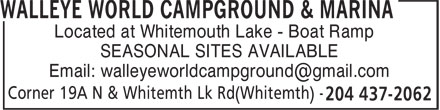 Walleye World Campground & Marina (204-437-2062) - Annonce illustrée======= - Located at Whitemouth Lake - Boat Ramp SEASONAL SITES AVAILABLE Email: walleyeworldcampground@gmail.com