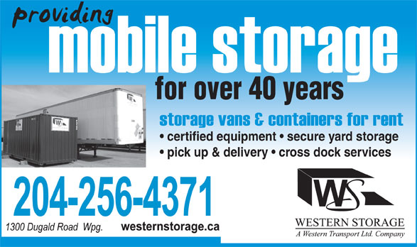 Western Storage (204-256-4371) - Annonce illustrée======= - for over 40 years certified equipment   secure yard storage pick up & delivery   cross dock services  for over 40 years certified equipment   secure yard storage pick up & delivery   cross dock services