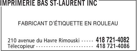 Imprimerie Bas St-Laurent Inc (418-721-4082) - Annonce illustrée======= - FABRICANT D'ÉTIQUETTE EN ROULEAU  FABRICANT D'ÉTIQUETTE EN ROULEAU
