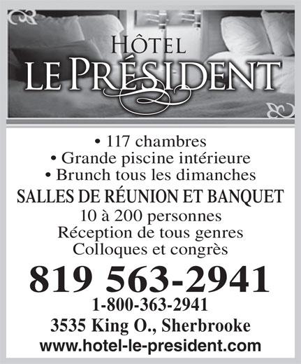 Hôtel Le Président (819-563-2941) - Annonce illustrée======= -