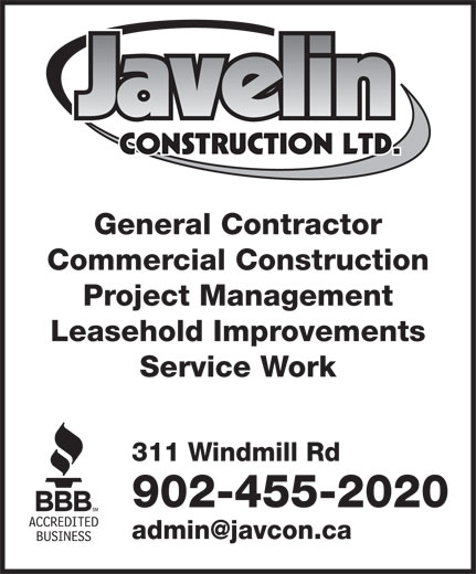 Javelin Construction (902-455-2020) - Annonce illustrée======= - 311 Windmill Rd 902-455-2020 Service Work General Contractor Commercial Construction Project Management Leasehold Improvements Service Work 311 Windmill Rd 902-455-2020 General Contractor Commercial Construction Project Management Leasehold Improvements