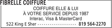 Salon Coiffure Fibrelle (819-564-2270) - Annonce illustrée======= - COIFFURE ELLE & LUI À VOTRE SERVICE DEPUIS 1987 Interac, Visa & MasterCard