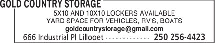 Gold Country Storage (250-256-4423) - Display Ad - YARD SPACE FOR VEHICLES, RV'S, BOATS 5X10 AND 10X10 LOCKERS AVAILABLE
