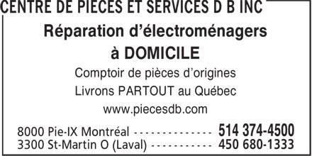 Centre de Pièces et Services DB Inc (514-374-4500) - Annonce illustrée======= - Réparation d'électroménagers Comptoir de pièces d'origines Livrons PARTOUT au Québec www.piecesdb.com à DOMICILE